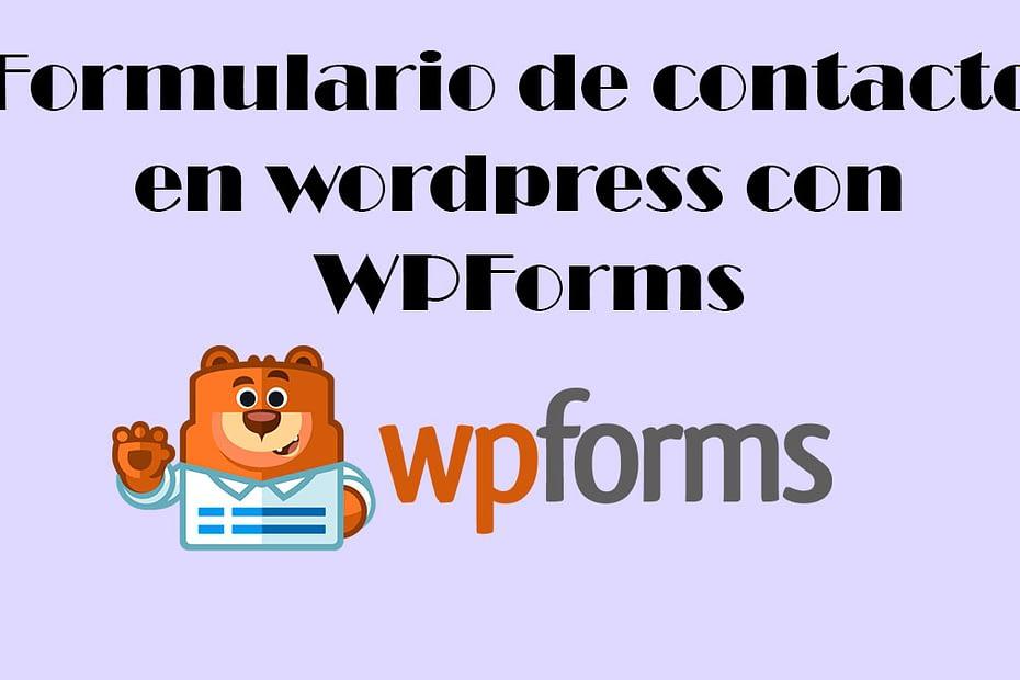 Formulario de contacto en wordpress con WPForms