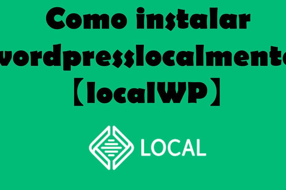 Como instalar wordpress localmente